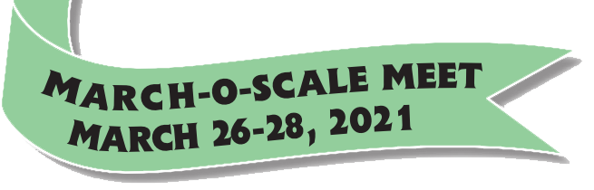 March O Scale March Meet